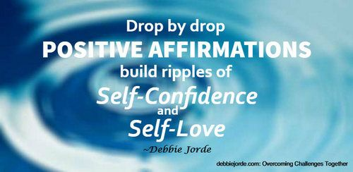 Drop by Drop Positive Affirmations Build Self-Confidence and Self-Love