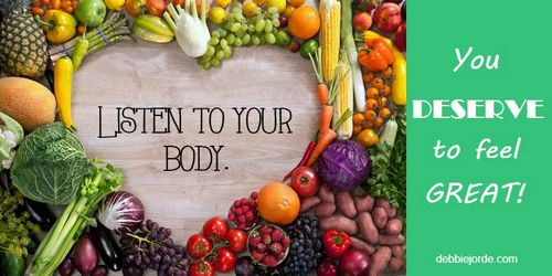 Listen to Your Body, You Deserve to Feel Great!